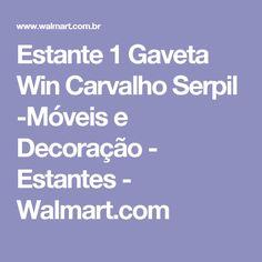 Estante 1 Gaveta Win Carvalho Serpil -Móveis e Decoração - Estantes - Walmart.com
