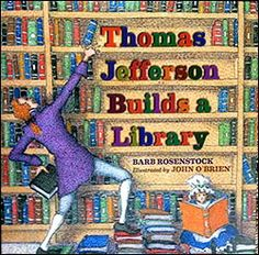 THOMAS JEFFERSON BUILDS A LIBRARY | LANGUAGE ARTS: Educator's guide written by the book's author | Great comprehension questions and book-related activities