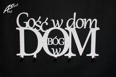 Wieszak na ubrania, Gość w dom Bóg w dom, design - Art-Steel - Ozdoby na ścianę