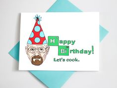 #Birthday #Card #Walter #White #Breaking #Bad by TurtlesSoup on Etsy, $3.85 #funny #television #popculture