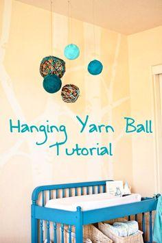 DIY Tutorial {Hanging Yarn Balls}    Very cute for nursery or craft room!