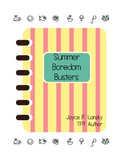 Keep your elementary students engaged with this summer Boredom Buster booklet. Students will enjoy solving problems involving logical thinking and reading a funny story.  Answers are included.  I.	Summer Logic Fun – A light fun matrix logic puzzle which will keep the kids thinking.  II.	Summer Quote Puzzle – Students should be challenged when solving this puzzle to determine what Ben Stein said about summer.  III.	Father's Day Logic – Honor dad with this fun matrix logic problem.  IV...