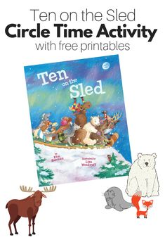 Ten On The Sled - Free Printables for Circle Time - No Time For Flash Cards