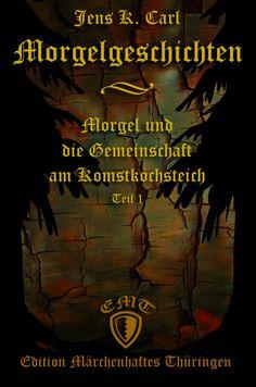 Morgelgeschichten, Teil 1 von Jens K. Carl Kobold, Movies, Movie Posters, Apps, Free, Products, Author, Fabrics, Living Together