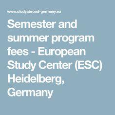 Semester and summer program fees - European Study Center (ESC) Heidelberg, Germany