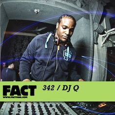 FACT Mix 342 - @DJQ85 by FACT magazine, via @SoundCloud