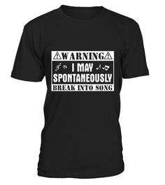 """# Warning May Spontaneously Break Into Song Singing T-Shirt . Special Offer, not available in shops Comes in a variety of styles and colours Buy yours now before it is too late! Secured payment via Visa / Mastercard / Amex / PayPal How to place an order Choose the model from the drop-down menu Click on """"Buy it now"""" Choose the size and the quantity Add your delivery address and bank details And that's it! Tags: This singing tee shirt is designed to be fitted. For a more loose fit, please…"""