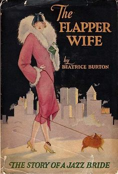 """The Flapper Wife"" ~ 1926... And that's an elegant book cover!"