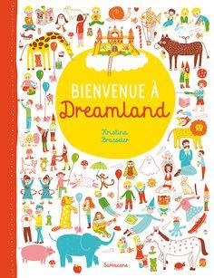 Bienvenue à Dreamland | Éditions Sarbacane