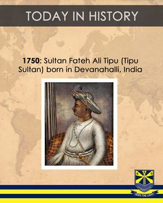 #TodayinHistory 1750 Tipu Sultan born in India
