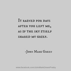 Even The Sky Wept by John Mark Green - Love poems - Heartbreak - Poems Poetry #johnmarkgreen #johngreen