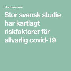 Stor svensk studie har kartlagt riskfaktorer för allvarlig covid-19 Samba