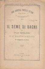 Il seme di bachi e le malattie dominanti. 1889 (Bachicoltura - Sericoltura)