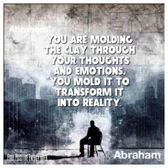 You are molding the clay