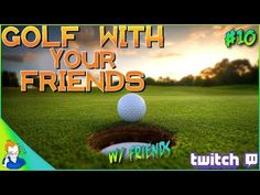 Golf With Your Friends: W/ Everyone (Part 10) https://youtube.com/watch?v=A6dSdJcEuNI
