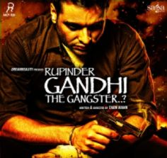 Download Rupinder Gandhi the Gangster (2015) by Various Artists which is posted in Punjabi Album high defination sound quality. Rupinder Gandhi the Gangster (2015) have 6 tracks, Rupinder Gandhi the Gangster (2015) by Various Artists was posted on 08-09-2015. You can download Rupinder Gandhi the Gangster (2015) for free only from HDGana.com. Artists in Album are Nishawn Bhullar, Veet Baljit, Labh Janjua, Kamal Khan, Karmjit Anmol,