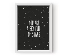The 'Sky Full Of Stars' from Eef Lillemor of Le Petit Biscuit is a lovely poster for a child's bedroom or playroom. Comes unframed but can easily be fitted into a size frame. Scrapbooks, Star Nursery, Nursery Decor, Room Decor, Sky Full Of Stars, Typography, Lettering, Star Print, Outer Space
