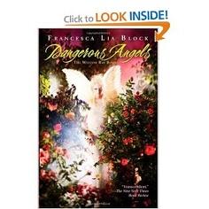 Dangerous Angels: The Weetzie Bat Books by Francesca Lia Block