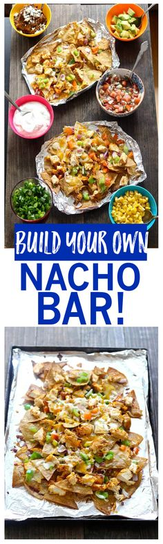 Build Your Own Nacho Bar with Homemade Tortilla Chips | An awesome party idea!