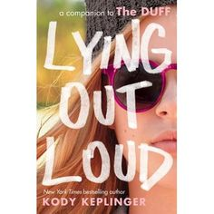Paperback cover reveal: 'Lying Out Loud' by Kody Keplinger (plus giveaway! Cool Books, Ya Books, Book Club Books, Books To Read, Young Adult Fiction, Beautiful Book Covers, Books For Boys, Book Cover Design, The Duff