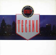 Various - Techno! The New Dance Sound Of Detroit (Vinyl, LP) at Discogs