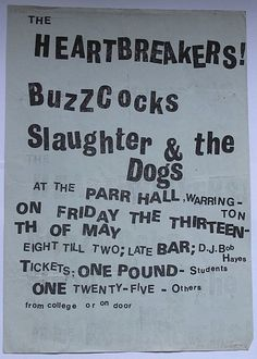 Johnny Thunders and the heartbreakers, Buzzcocks, and slaughter and the Dogs