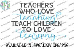 Teachers Who Love Teaching - SVG, DXF, EPS Cut File By AFW Designs