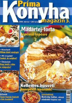 Prima konyha magazin 2008 03 marcius French Toast, Breakfast, Food, Breakfast Cafe, Essen, Yemek, Meals