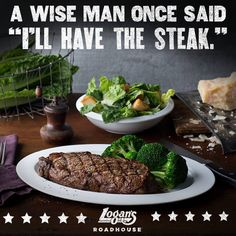 Share your own grill-side wisdom - tweet us @LogansRoadhouse.