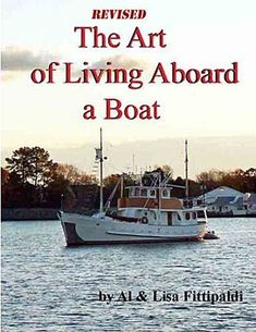 Good Book for anyone planning this lifestyle,  The Art of Living Aboard a Boat by Lisa Fittipaldi, http://www.amazon.com/dp/B001S2PS56/ref=cm_sw_r_pi_dp_Ye1mrb1VYP0CT