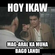 A mixed bag of Pinoy memes and funny signs Memes Pinoy, Memes Tagalog, Pinoy Quotes, Tagalog Love Quotes, Tagalog Quotes Hugot Funny, Funny Qoutes, Funny Memes, Funny Gifs, Funny Shit