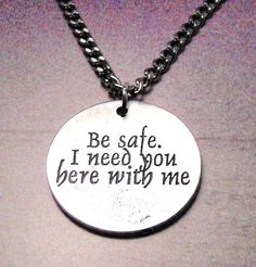 Be safe I need you here with me necklace by MyTinyTemptations, $9.99