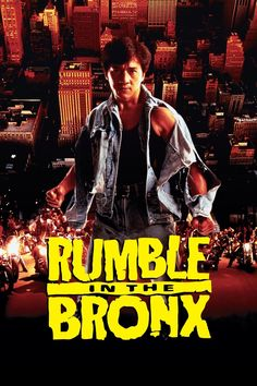Rumble in the Bronx (1995) (Stanley Tong)