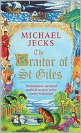 The Traitor of St. Giles by Michael Jecks
