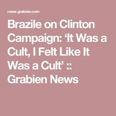 Brazile on Clinton Campaign: 'It Was a Cult, I Felt Like It Was a Cult' :: Grabien News