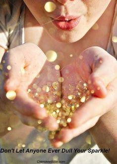 always sparkle!