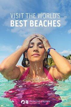 Why limit yourself to just one? Visit a variety of the world's very beach beaches when you travel with Princess. Whether it's a 3-day getaway to the Caribbean or a 15-day adventure to Hawaii's most-acclaimed islands, Princess can get you there. Plan the trip of a lifetime today.