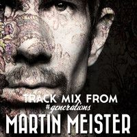 Free 4 track mix download from my album Generations by MARTIN MEISTER on SoundCloud (full album available on iTunes/Amazon/Beatport. Enjoy!