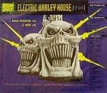 "Green Jellö artwork for ""Electric Harley House Of Love"""