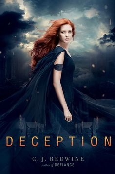 Deception C. Redwine (Book # 2 in the Defiance Series). Can't wait to read this! I loved Defiance Ya Books, I Love Books, Good Books, Books To Read, Fantasy Book Covers, Fantasy Books, Fantasy Artwork, Book Of Life, The Book