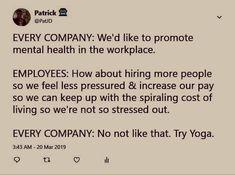 Try Yoga - lol - Humor Job Humor, Nurse Humor, Manager Humor, Life Humor, Work Jokes, Work Funnies, Office Humor, Haha Funny, Hilarious