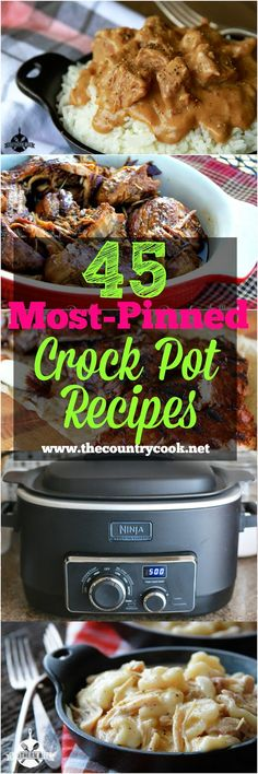 45 Most Pinned Crock Pot Recipes: Chicken & Dumplings, Beef Tips & Gravy, BBQ Ribs, Pork Chops & Gravy, Caramel Rolls, Ravioli, Lasagna and more!
