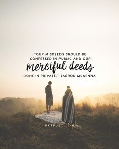 """Our Lord doesn't say 'if' we give to the needy, but """"when we give."""" The hiding of our good is the best guard against hypocrisy and welcome of God's grace. It also guards the dignity of those with who are downtrodden. It reminds us that the redistribution of our wealth is an act of repentance in response to God's goodness, not our own righteousness."""