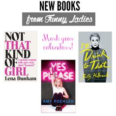 On The List // New Books From Funny Ladies