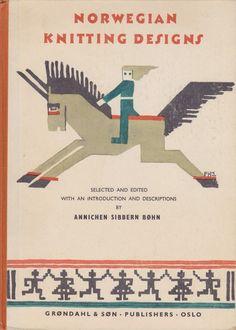 NORWEGIAN KNITTING DESIGNS, by Annichen Sibbern Bohn, 1965,