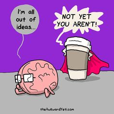 40 Heart and Brain cartoons from The Awkward Yeti — Unreal Side of entertainment Coffee Puns, Coffee Quotes, Coffee Humor, Coffee Carts, Coffee Drinks, Coffee Is Life, I Love Coffee, Coffee Time, Coffee Mornings