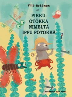 Pikkuötökkä nimeltä Ippu Pötökkä Grimm, Fairy Tales, Kindergarten, Workshop, Christmas Ornaments, Holiday Decor, Movie Posters, Gardening, Atelier