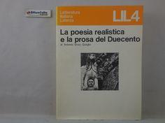 J 5681 LIBRO LA POESIA REALISTICA E LA PROSA DEL DUECENTO DI ANTONIO ENZO QUAGLIO 1981 - http://www.okaffarefattofrascati.com/?product=j-5681-libro-la-poesia-realistica-e-la-prosa-del-duecento-di-antonio-enzo-quaglio-1981