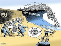 "Migrazioni di massa: ""L'ingrediente fatale che potrebbe sciogliere l'Ue"" Migration Crisis, Mass Migration, Recent Political Cartoons, Political Satire, Syrian Refugees, Freedom Of Speech, Socialism, Asylum, Wake Up"