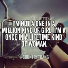 Trendy Quotes Life Thoughts I Am Ideas Real Country Girls, Country Girl Life, Country Girl Quotes, Cute N Country, Country Sayings, Girl Hunting Quotes, Country Women, Country Music, Country Relationships